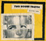 Little Jabs Lyrics Two Hours Traffic