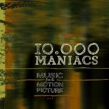 Music from the Motion Picture Lyrics 10,000 Maniacs