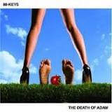 The Death of Adam Lyrics 88-Keys
