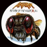 Return Of The Killer A's Lyrics Anthrax
