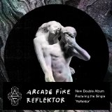 Reflektor Lyrics Arcade Fire
