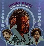 Can't Get Enough Lyrics Barry White