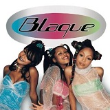 Blaque Lyrics Blaque