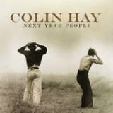 Next Year People Lyrics Colin Hay