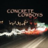 Next Lyrics Concrete Cowboys