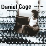 Loud On Earth Lyrics Daniel Cage