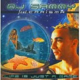 Life Is Just A Game Lyrics Dj Sammy