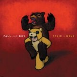 Folie A Deux Lyrics Fall Out Boy