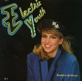 Electric Youth Lyrics Gibson Debbie