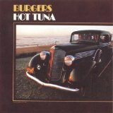 Burgers Lyrics Hot Tuna