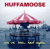 We've Been Had Again Lyrics Huffamoose