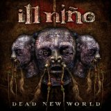 Dead New World Lyrics Ill Nino
