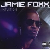 Intuition Lyrics Jamie Foxx