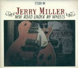 New Road Under My Wheels Lyrics Jerry Miller