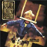 Clumsy Lyrics Our Lady Peace