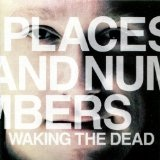 Waking The Dead (EP) Lyrics Places And Numbers