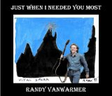 Just When I Needed You Most Lyrics Randy Vanwarmer