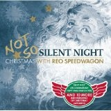 Not So Silent Night Lyrics REO Speedwagon