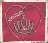 HeartSoulBlood  Lyrics Royal Southern Brotherhood