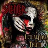 A Lethal Dose of Truth Lyrics Sylencer