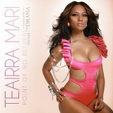 Point Of No Return (Mixtape) Lyrics Teairra Mari