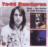 Runt. The Ballad Of Todd Rundgren Lyrics Todd Rundgren