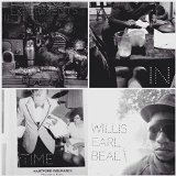 Experiments in Time Lyrics Willis Earl Beal