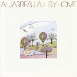 All Fly Home Lyrics Al Jarreau