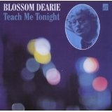 Teach Me Tonight Lyrics Blossom Dearie