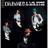 Dr. Byrds & Mr. Hyde Lyrics Byrds, The