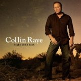 Never Going Back Lyrics Collin Raye