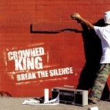 Break The Silence Lyrics Crowned King