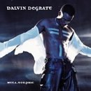Miscellaneous Lyrics Dalvin DeGrate