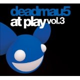 At Play: Volume 3 Lyrics Deadmau5