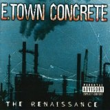 The Renaissance Lyrics E. Town Concrete
