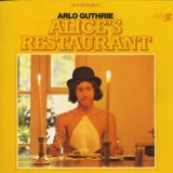 Alice's Restaurant Lyrics Guthrie Arlo