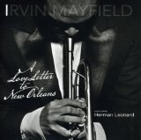 Love Letter To New Orleans Lyrics Irvin Mayfield