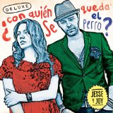 Con Quien Se Queda El Perro? Lyrics Jesse & Joy