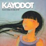 Plastic House On Base Of Sky Lyrics Kayo Dot
