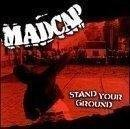 Stand Your Ground Lyrics Madcap