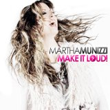 Make It Loud Lyrics Martha Munizzi