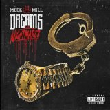 Dreams & Nightmares Lyrics Meek Mill