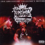 Anthem Inc. Lyrics Naughty By Nature
