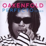 Perfecto: Vegas Lyrics Paul Oakenfold