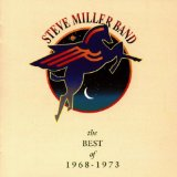 Best Of 1968-1973 Lyrics Steve Miller Band