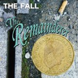 The Remainderer Lyrics The Fall