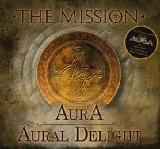 AurA / Aural Delight Lyrics The Mission