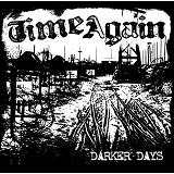 Darker Days Lyrics Time Again