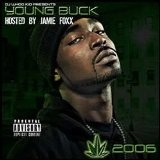 Chronic 2006 Lyrics Young Buck