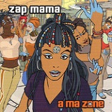 A Ma Zone Lyrics Zap Mama